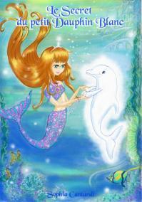 le-secret-du-petit-dauphin-blanc